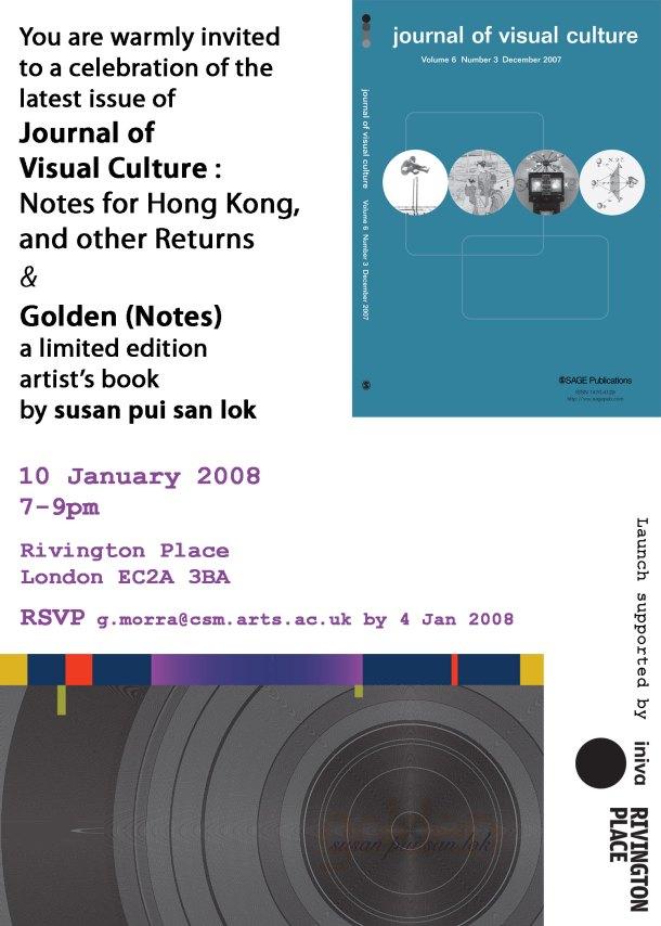 """""""journal of visual culture"""", """"golden"""", """"susan pui san lok"""", """"launch"""", """"rivington place"""""""